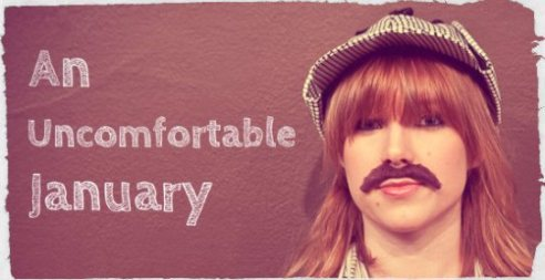 an-uncomfrotable-january